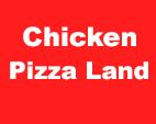 Chicken Pizza Land Restaurant Menu In Somerton Order